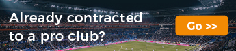 Already Contracted to a pro club? Click Here